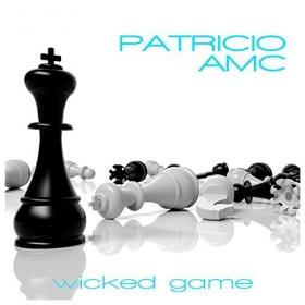 PATRICIO AMC - WICKED GAME